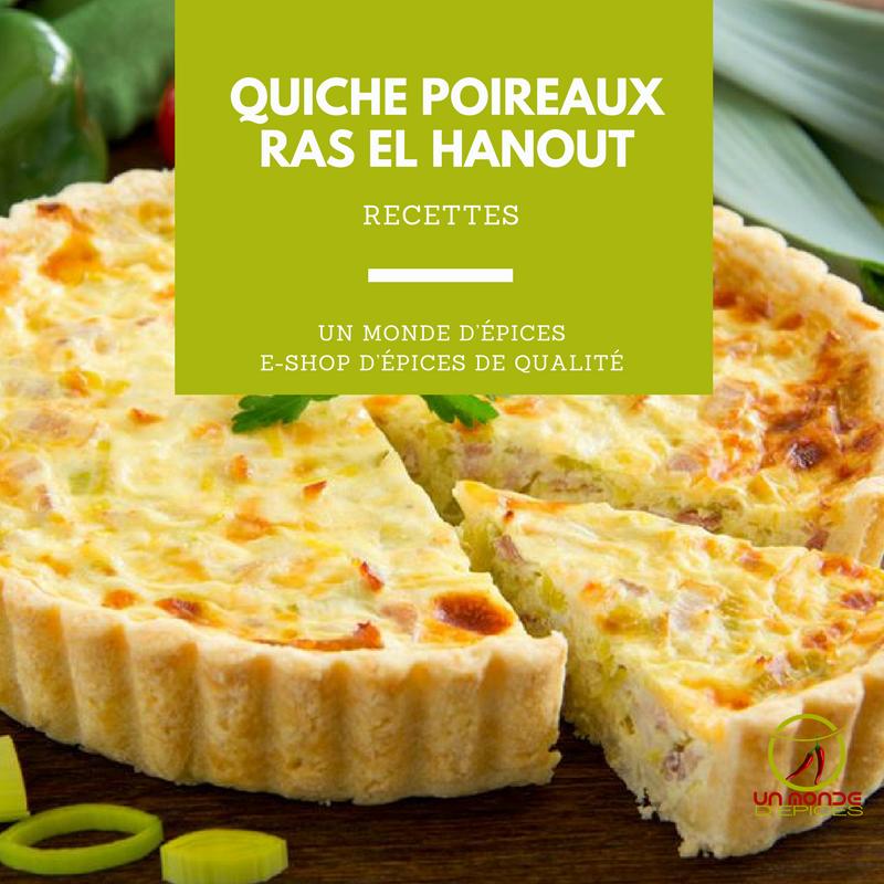 Recette Quiche Aux Poireau Et Ras El Hanout